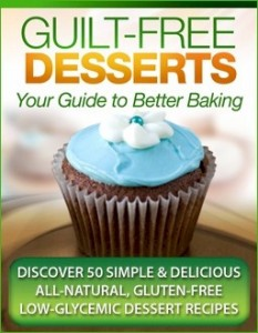 GUILT FREE DESSERTS - GUIDE TO BETTER BAKING